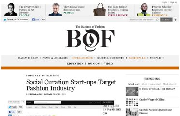 http://www.businessoffashion.com/2011/04/fashion-2-0-social-curation-start-ups-target-fashion-industry.html