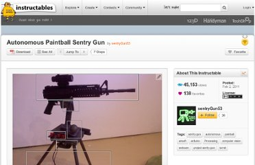 http://www.instructables.com/id/Autonomous-Paintball-Sentry-Gun/
