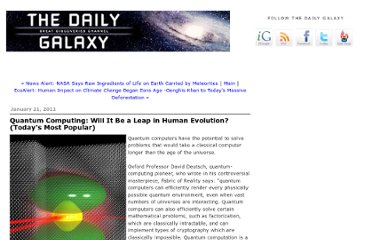 http://www.dailygalaxy.com/my_weblog/2011/01/will-quantum-computing-be-viewed-as-a-stage-of-human-evolution-todays-most-popular.html