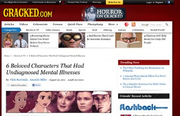 http://www.cracked.com/article_19336_6-beloved-characters-that-had-undiagnosed-mental-illnesses.html