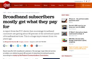 http://news.cnet.com/8301-30686_3-20087115-266/broadband-subscribers-mostly-get-what-they-pay-for/