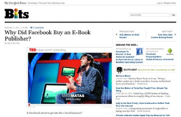 http://bits.blogs.nytimes.com/2011/08/02/why-did-facebook-buy-an-e-book-publisher/