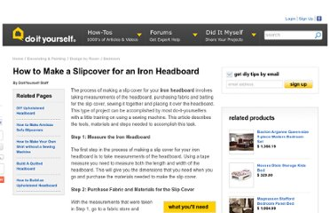 http://www.doityourself.com/stry/how-to-make-a-slipcover-for-an-iron-headboard#b