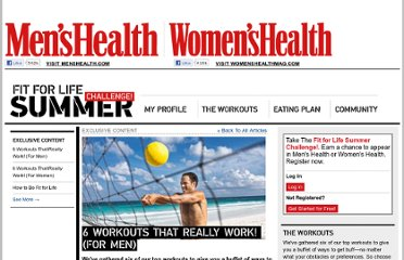 http://www.menshealth.com/fit-for-summer-challenge/exclusive-content/6-workouts-really-work-men