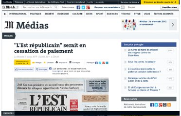 http://www.lemonde.fr/actualite-medias/article/2011/08/02/l-est-republicain-serait-en-cessation-de-paiement_1555524_3236.html#xtor=RSS-3208?utm_medium=referral&utm_source=pulsenews