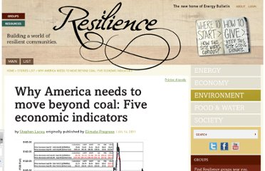 http://energybulletin.net/stories/2011-07-14/why-america-needs-move-beyond-coal-five-economic-indicators#.Tjkt5veT5Og.twitter