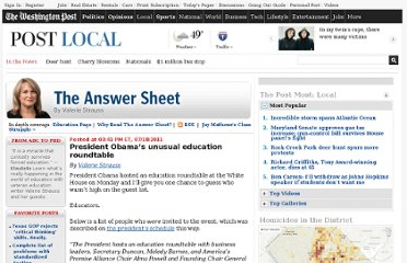 http://www.washingtonpost.com/blogs/answer-sheet/post/president-obamas-unusual-education-roundtable/2011/07/18/gIQAf3UJMI_blog.html