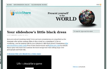 http://blog.slideshare.net/2011/07/20/your-slideshows-little-black-dress/