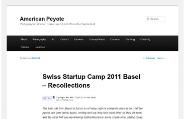 http://blog.americanpeyote.com/2011/04/20/swiss-startup-camp-2011-basel-recollections/
