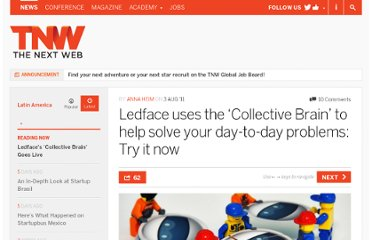 http://thenextweb.com/la/2011/08/03/ledface-uses-the-collective-brain-to-help-solve-your-day-to-day-problems-try-it-now/