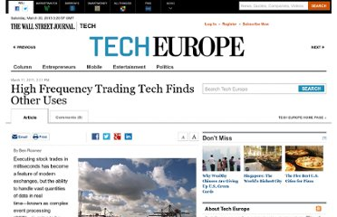http://blogs.wsj.com/tech-europe/2011/03/11/high-frequency-trading-tech-finds-other-uses/