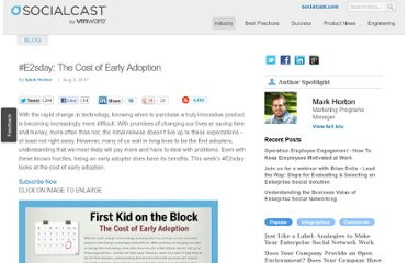 http://blog.socialcast.com/e2sday-the-cost-of-early-adoption/