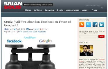 http://www.briansolis.com/2011/08/study-will-you-abandon-facebook-in-favor-of-google/