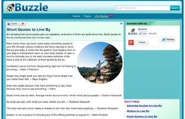 http://www.buzzle.com/articles/short-quotes-to-live-by.html