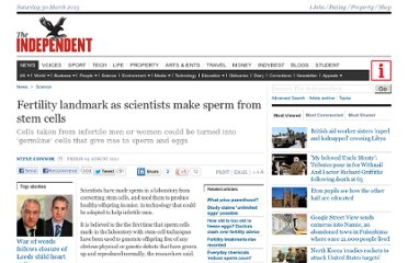http://www.independent.co.uk/news/science/fertility-landmark-as-scientists-make-sperm-from-stem-cells-2332157.html