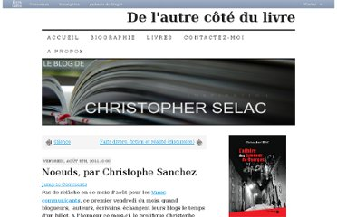 http://christopherselac.livreaucentre.fr/2011/08/05/noeuds-par-christophe-sanchez/