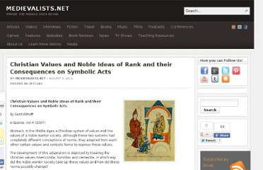 http://www.medievalists.net/2011/08/05/christian-values-and-noble-ideas-of-rank-and-their-consequences-on-symbolic-acts/