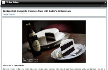 http://globaltableadventure.com/2011/08/04/recipe-dark-chocolate-guinness-cake-with-baileys-buttercream/