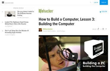 http://lifehacker.com/5827491/how-to-build-a-computer-from-scratch-lesson-3-building-the-computer