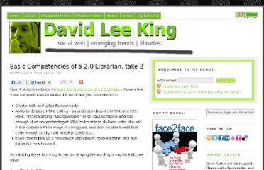 http://www.davidleeking.com/2007/07/11/basic-competencies-of-a-20-librarian-take-2/