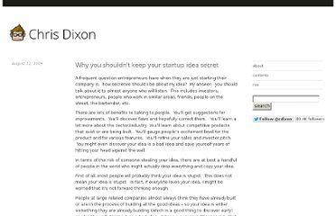 http://cdixon.org/2009/08/22/why-you-shouldnt-keep-your-startup-idea-secret/