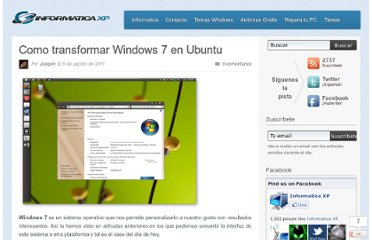 http://informaticaxp.net/como-transformar-windows-7-en-ubuntu