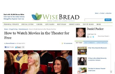 http://www.wisebread.com/how-to-watch-movies-in-the-theater-for-free