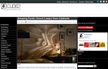 http://www.cuded.com/2011/07/amazing-exotic-gourd-lamps-from-calabarte-2/