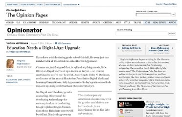 http://opinionator.blogs.nytimes.com/2011/08/07/education-needs-a-digital-age-upgrade/