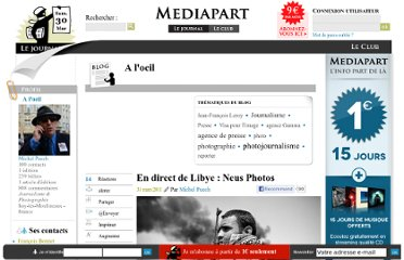 http://blogs.mediapart.fr/blog/michel-puech/310311/en-direct-de-lybie-neus-photos