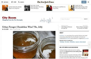 http://cityroom.blogs.nytimes.com/2010/04/17/urban-forager-dandelion-wine-no-jelly/