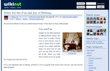 http://writing.wikinut.com/Write-for-the-Fun-and-Joy-of-Writing./1f_w8fa1/