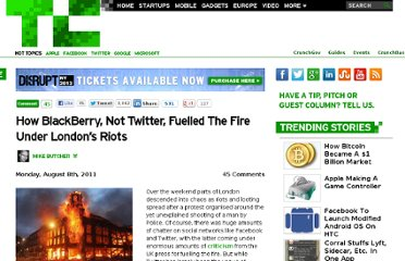 http://eu.techcrunch.com/2011/08/08/how-blackberry-not-twitter-fuelled-the-fire-under-londons-riots/