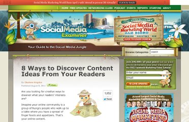 http://www.socialmediaexaminer.com/8-ways-to-discover-content-ideas-from-your-readers/