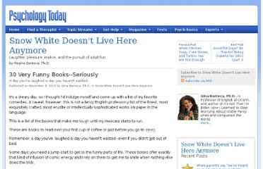 http://www.psychologytoday.com/blog/snow-white-doesnt-live-here-anymore/201011/30-very-funny-books-seriously
