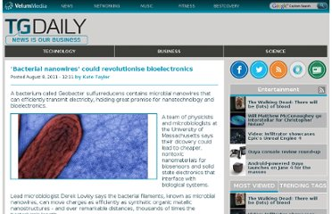 http://www.tgdaily.com/general-sciences-features/57742-bacterial-nanowires-could-revolutionise-bioelectronics