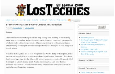 http://lostechies.com/derickbailey/2009/07/15/branch-per-feature-source-control-introduction/