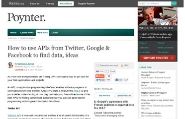 http://www.poynter.org/how-tos/digital-strategies/141786/how-to-use-apis-from-google-facebook-twitter-to-find-data-ideas/