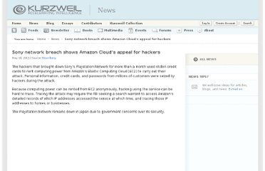 http://www.kurzweilai.net/sony-network-breach-shows-amazon-clouds-appeal-for-hackers