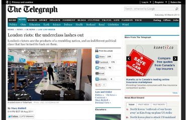 http://www.telegraph.co.uk/news/uknews/law-and-order/8630533/Riots-the-underclass-lashes-out.html