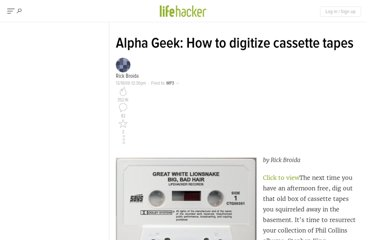 http://lifehacker.com/222394/alpha-geek-how-to-digitize-cassette-tapes