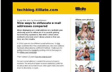 http://techblog.tilllate.com/2008/07/20/ten-methods-to-obfuscate-e-mail-addresses-compared/