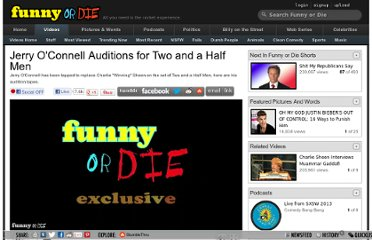 http://www.funnyordie.com/videos/1c770340ee/jerry-o-connell-auditions-for-two-and-a-half-men