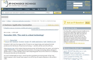 http://itknowledgeexchange.techtarget.com/a-business-application-summation/forrester-ceo-the-web-is-a-dead-technology/