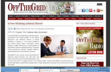 http://www.offthegridnews.com/2010/10/08/is-free-thinking-a-mental-illness/
