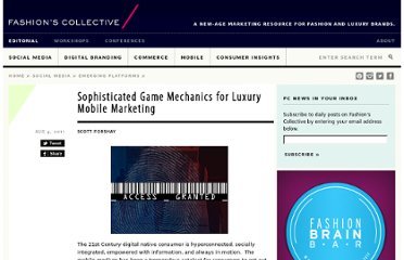 http://fashionscollective.com/FashionAndLuxury/08/sophisticated-game-mechanics-for-luxury-mobile-marketing/