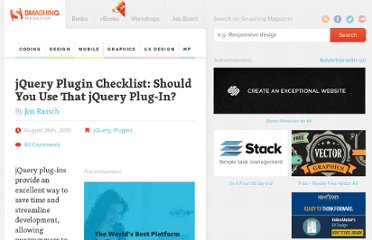 http://coding.smashingmagazine.com/2010/08/26/jquery-plugin-checklist-should-you-use-that-jquery-plug-in/