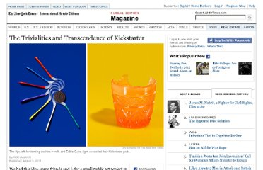 http://www.nytimes.com/2011/08/07/magazine/the-trivialities-and-transcendence-of-kickstarter.html?pagewanted=1&_r=2&nl=todaysheadlines&emc=tha26