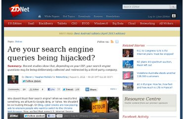 http://www.zdnet.com/blog/networking/are-your-search-engine-queries-being-hijacked/1334