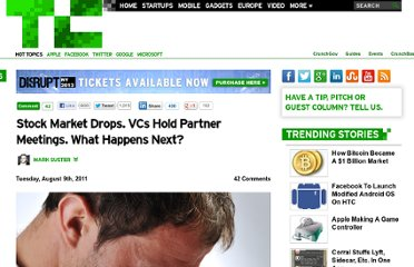 http://techcrunch.com/2011/08/09/stock-market-drops-vcs-hold-partner-meetings-what-happens-next/